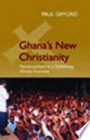 Ghana S New Christianity