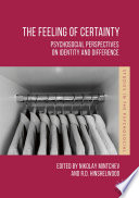 The Feeling Of Certainty : is widely used in everyday language to designate...