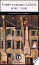 Cento romanzi italiani  1901 1995