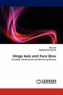 Hinge Axis and Face Bow