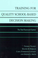 Training For Quality School Based Decision Making