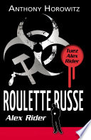 Alex Rider 10 - Roulette Russe