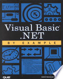 Visual Basic NET by Example