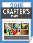 2015 Crafter S Market : the perfect start to your crafting...