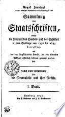 August Hennings Königl. Dänischen Cammerherrn und Amtmann Sammlung von Staatsschriften, welche die Freiheit des Handels und der Schiffart in dem Seekriege von 1776 bis 1783 betreffen, und den kriegführenden sowohl, als den neutralen Mächten öffentlich bekannt gemacht worden sind