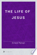 The Life of Jesus