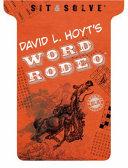 Sit & Solve(r) Word Rodeo(tm)