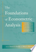 The Foundations Of Econometric Analysis book