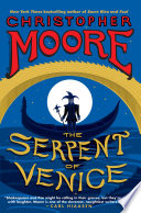 The Serpent of Venice by Christopher Moore