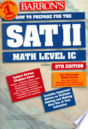 Barron s how to Prepare for the SAT II  mathematics Level IC