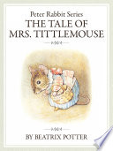 8   The tale of Mrs  Tittlemouse
