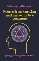 Neurotransmitter und menschliches Verhalten