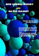 New Science Theory and On The Magnet