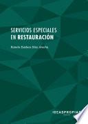 Servicios especiales en restauraci  n