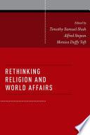 Rethinking Religion and World Affairs