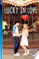 Lucky in Love (Point Paperbacks) by Kasie West