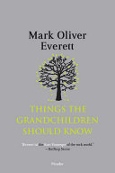 Things the Grandchildren Should Know