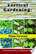 Vertical Gardening  More Garden in Less Space