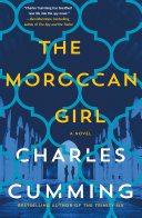 The Moroccan Girl Novel Ben Macintyre Bestselling Author Of