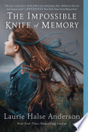 The Impossible Knife Of Memory book