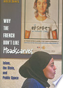 Why The French Don T Like Headscarves