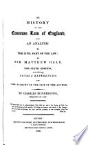 The History of the Common Law of England and an Analysis of the Civil Part of the Law  6  Ed   etc