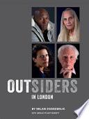 Outsiders in London