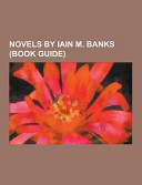 Novels by Iain M  Banks