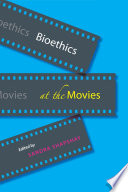 Bioethics at the Movies