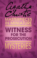 The Witness for the Prosecution  An Agatha Christie Short Story