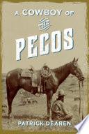 A Cowboy of the Pecos