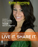 Healthy Living Redefined And Discovering What You Desire Healthy
