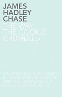 The Way The Cookie Crumbles