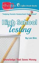 High School Testing