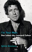 I m your man  Das Leben des Leonard Cohen