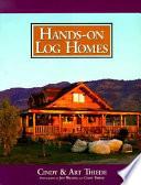 Hands on Log Homes