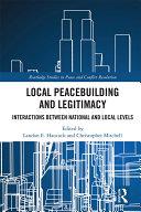 Local Peacebuilding and Legitimacy
