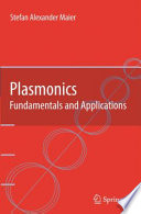 Plasmonics  Fundamentals And Applications : to confine and guide light below...