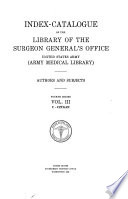 Index Catalogue Of The Library Of The Surgeon General S Office United States Army Army Medical Library
