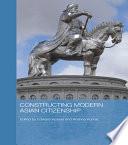 Constructing Modern Asian Citizenship