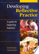 Developing Reflective Practice  A Guide For Beginning Teachers
