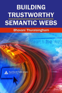 Building Trustworthy Semantic Webs