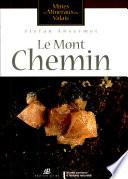 Le Mont Chemin