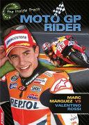 EDGE  The Inside Track  MotoGP Rider   Marc Marquez vs Valentino Rossi