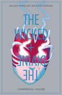 Wicked + the Divine by Kieron Gillen