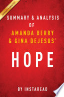 Hope by Amanda Berry and Gina DeJesus   Summary   Analysis