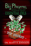 What Big Pharma Doesn t Want You to Know about Essential Oils