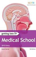 Getting Into Medical School 2012