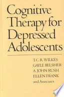 Cognitive Therapy For Depressed Adolescents : smoking, substance abuse, eating disorders,...