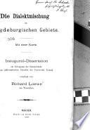 Die Dialektmischung im magdeburgischen Gebiete